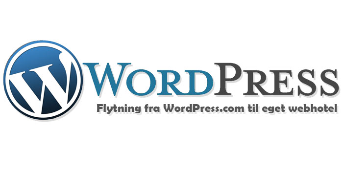 WordPress.com til WordPress.org - Flytning af blog